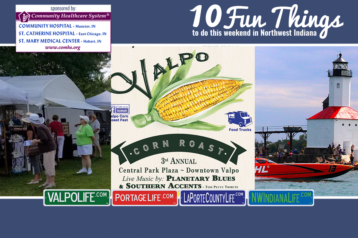 10 Fun Things to Do in NWI August 3 – August 5, 2018