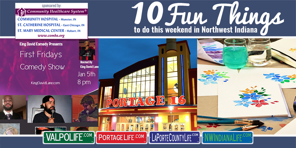 10 Fun things to Do in NWI for January 5th – 7th, 2018