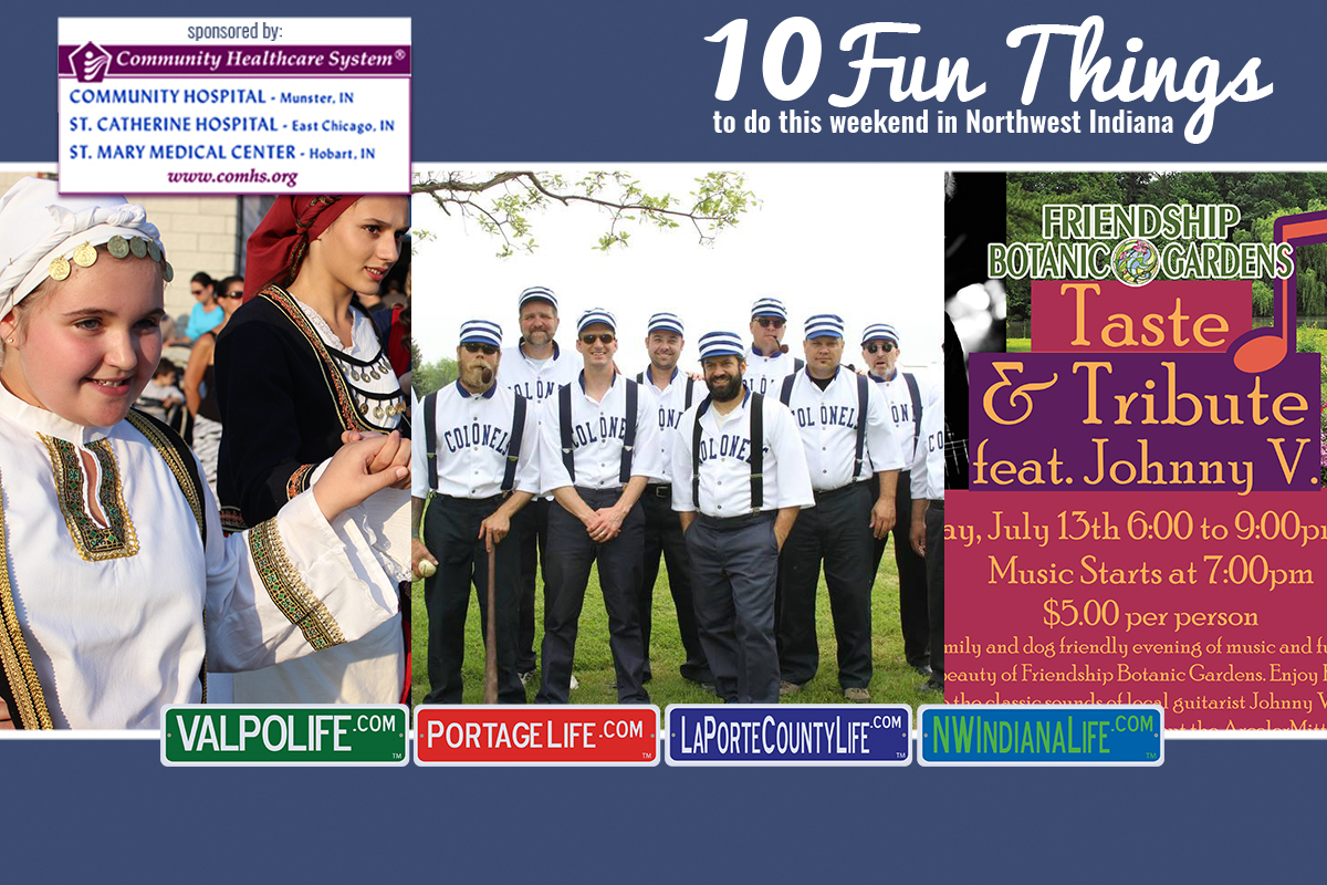 10 Fun Things to Do in NWI July 13 – July 15, 2018