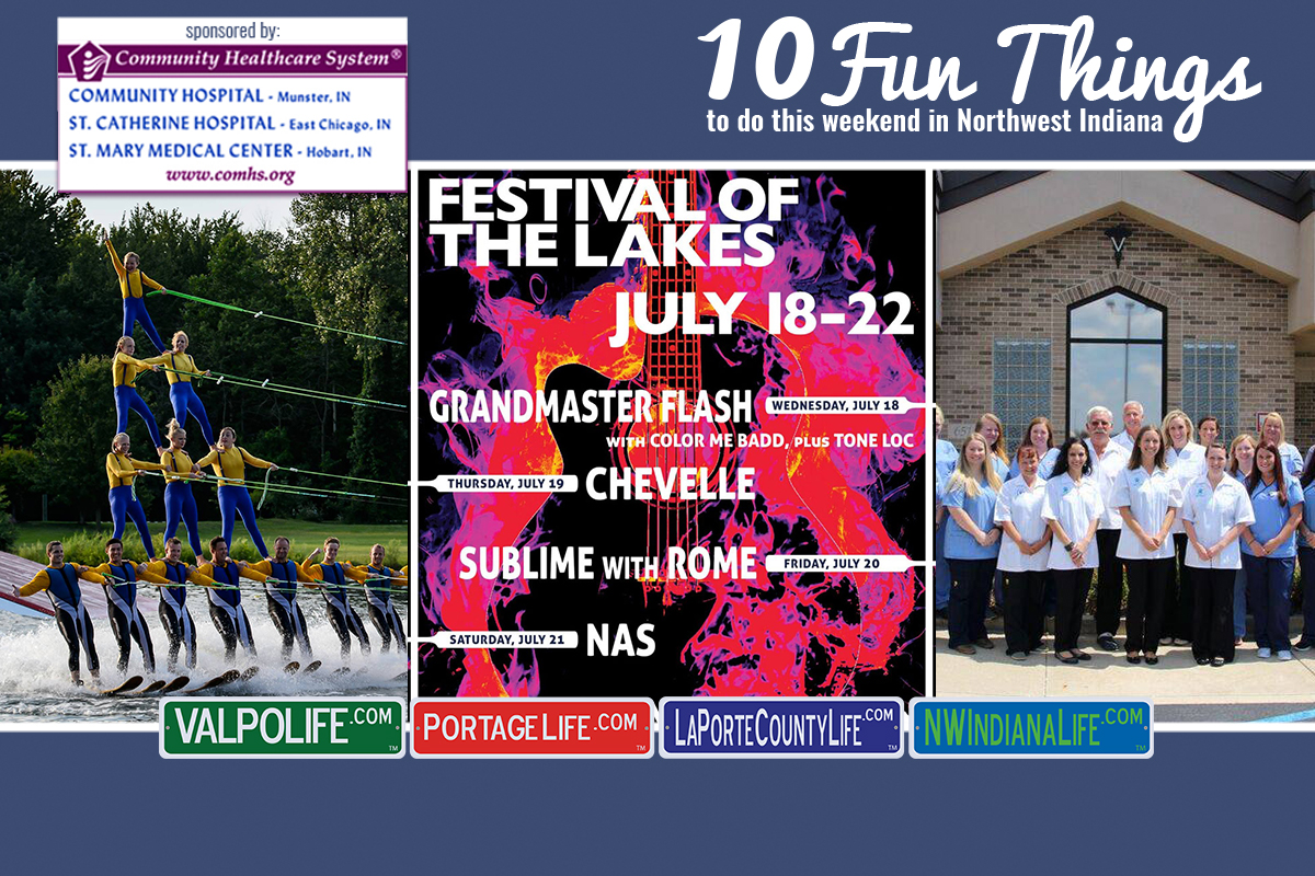 10 Fun Things to Do in NWI July 20 – July 22, 2018