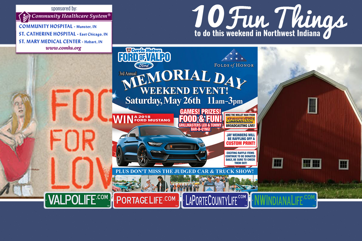 10 Fun Things to Do in NWI for May 25 – 27, 2018 – ValpoLife