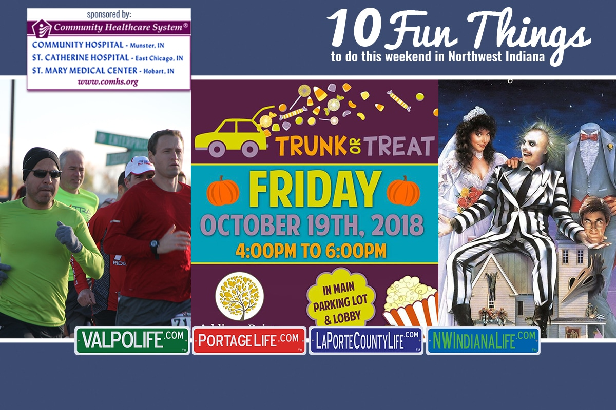 10 Fun Things to Do in NWI October 19 – October 21, 2018