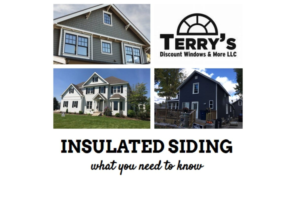 Terry's Discount Windows and More offers exclusive insulated siding, here's what you need to know
