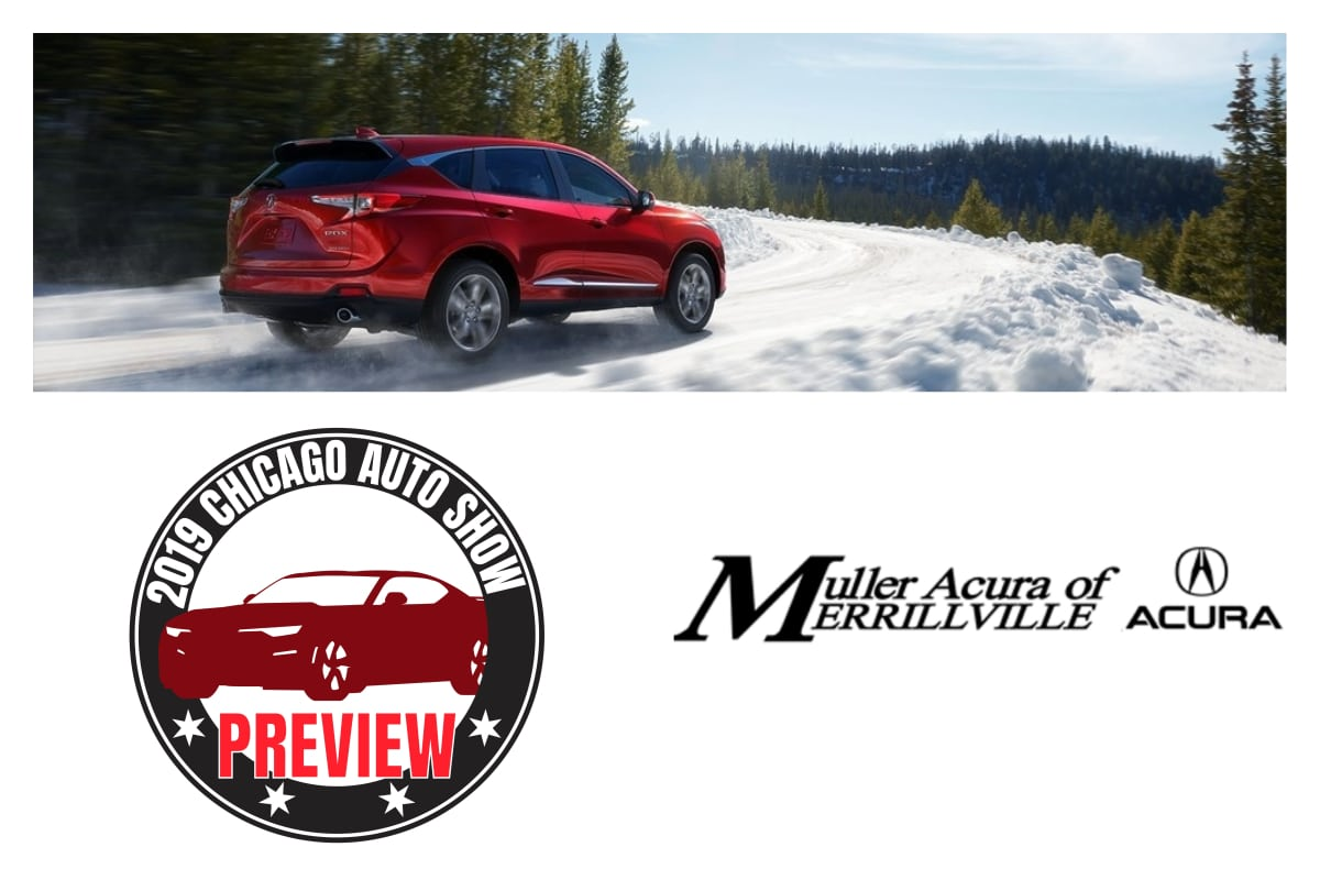 2019 Acura RDX: A Chicago Auto Show Preview brought to you by Muller Acura of Merrillville